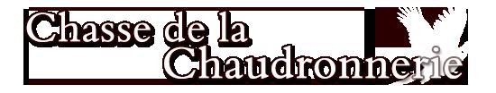 Domaine de la Chaudronnerie